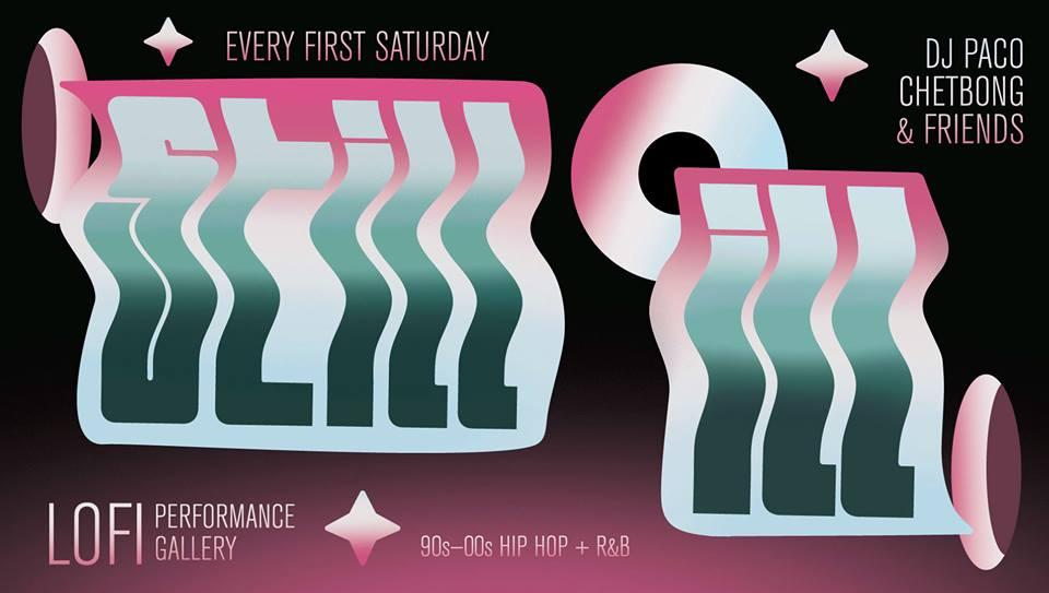STILL ILL: 90s-00s Hip Hop Throwback Party! $10 at LOFI